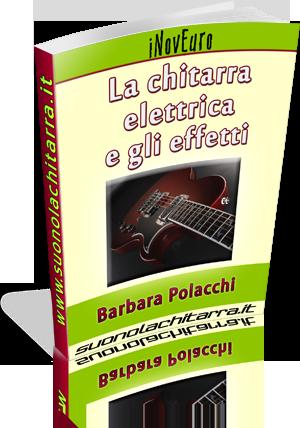 Ebook - La chitarra elettrica e gli effetti