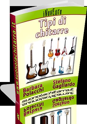 Ebook - Tipi di chitarra